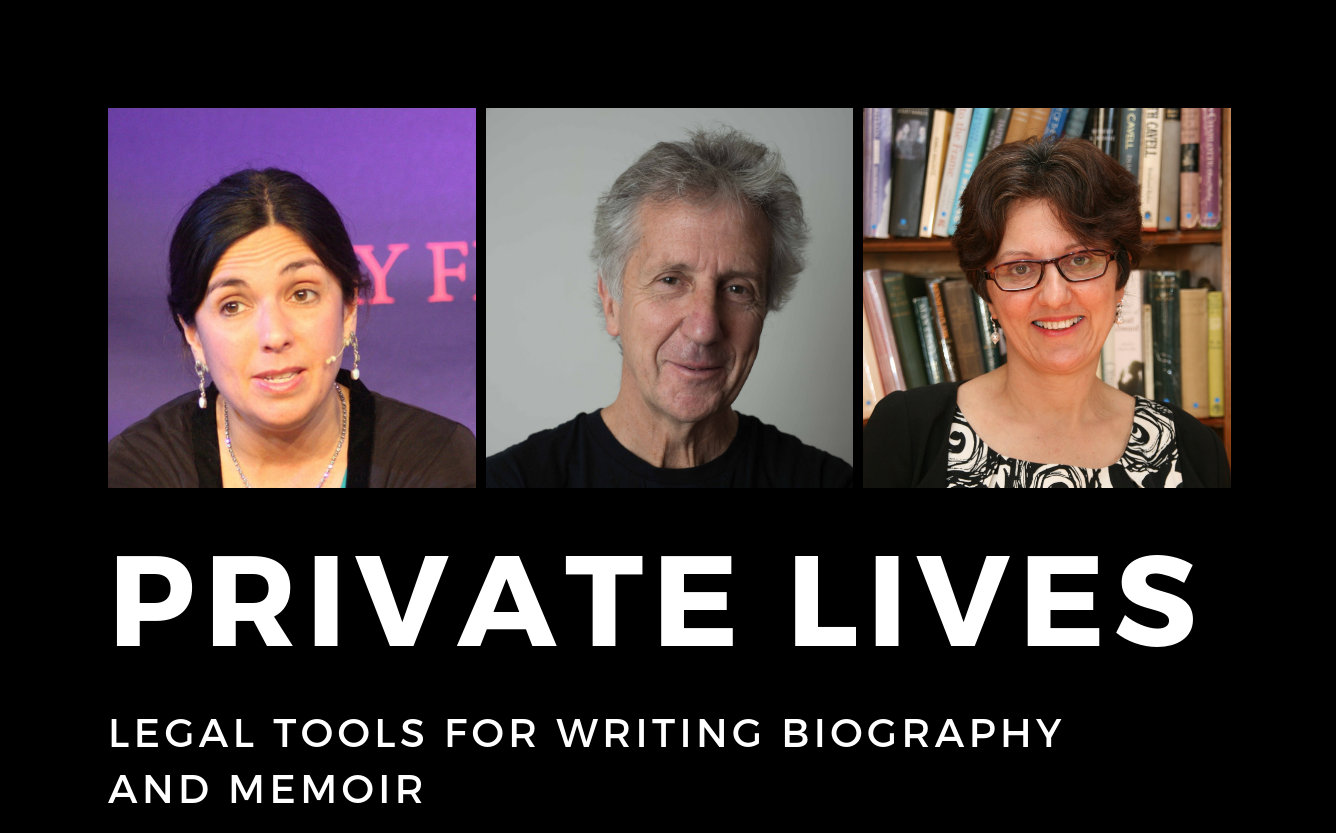 Private Lives: Legal tools for writing biography and memoir