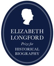 Winner of the 2019 Elizabeth Longford Prize for Historical Biography